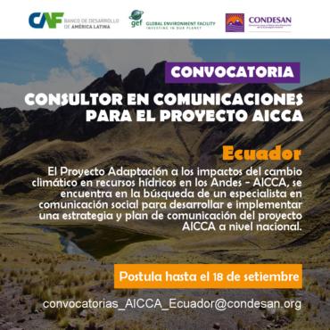 Convocatoria: Consultor en Comunicaciones para el Proyecto AICCA – Ecuador