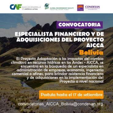 Convocatoria: Especialista Financiero y de Adquisiciones del Proyecto AICCA – Bolivia