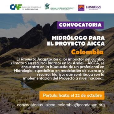 Convocatoria: Profesional Hidrólogo del Proyecto AICCA – Colombia