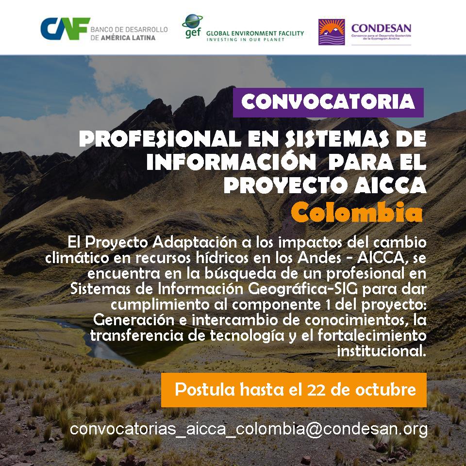 Convocatoria: Profesional en Sistemas de Información Geográfica – SIG del Proyecto AICCA – Colombia