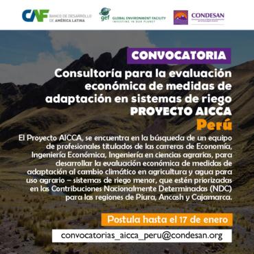 Convocatoria: Consultoría para la evaluación económica de medidas de adaptación en sistemas de riego para el Proyecto AICCA – Perú