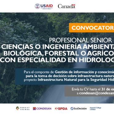 Convocatoria profesional senior para proyecto Infraestructura Natural para la Seguridad Hídrica – Perú