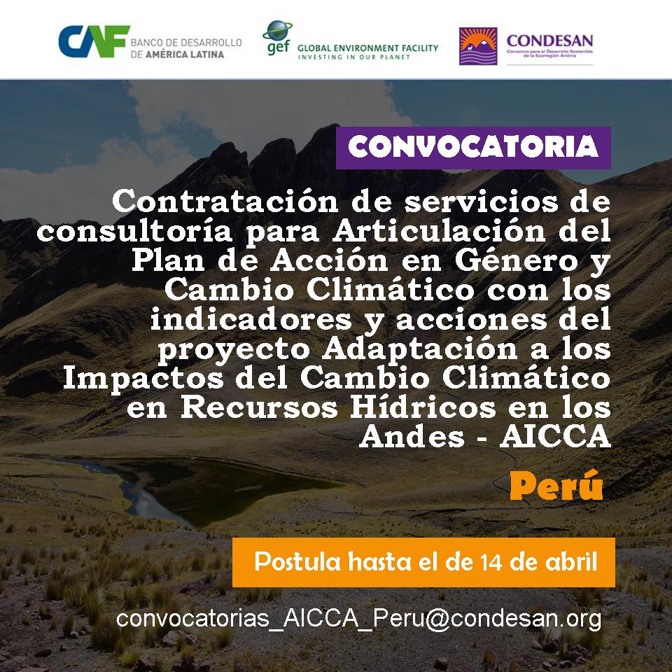 Convocatoria: Articulación del Plan de Acción en Género y Cambio Climático para proyecto AICCA – Perú