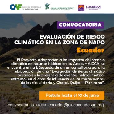 CONVOCATORIA: Evaluación de riesgo climático en la zona de Napo – ECUADOR