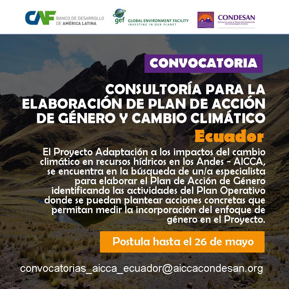 CONVOCATORIA: Plan de acción de Género y cambio climático para el Proyecto AICCA – ECUADOR