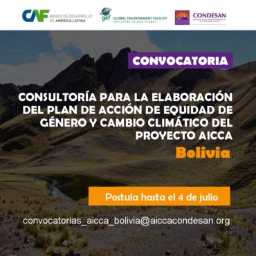 CONVOCATORIA:  ELABORACIÓN DEL PLAN DE ACCIÓN DE EQUIDAD DE GÉNERO Y CAMBIO CLIMÁTICO – BOLIVIA