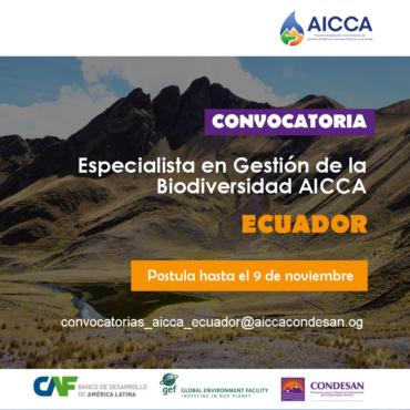 Convocatoria: Especialista en Gestión de la Biodiversidad AICCA Ecuador