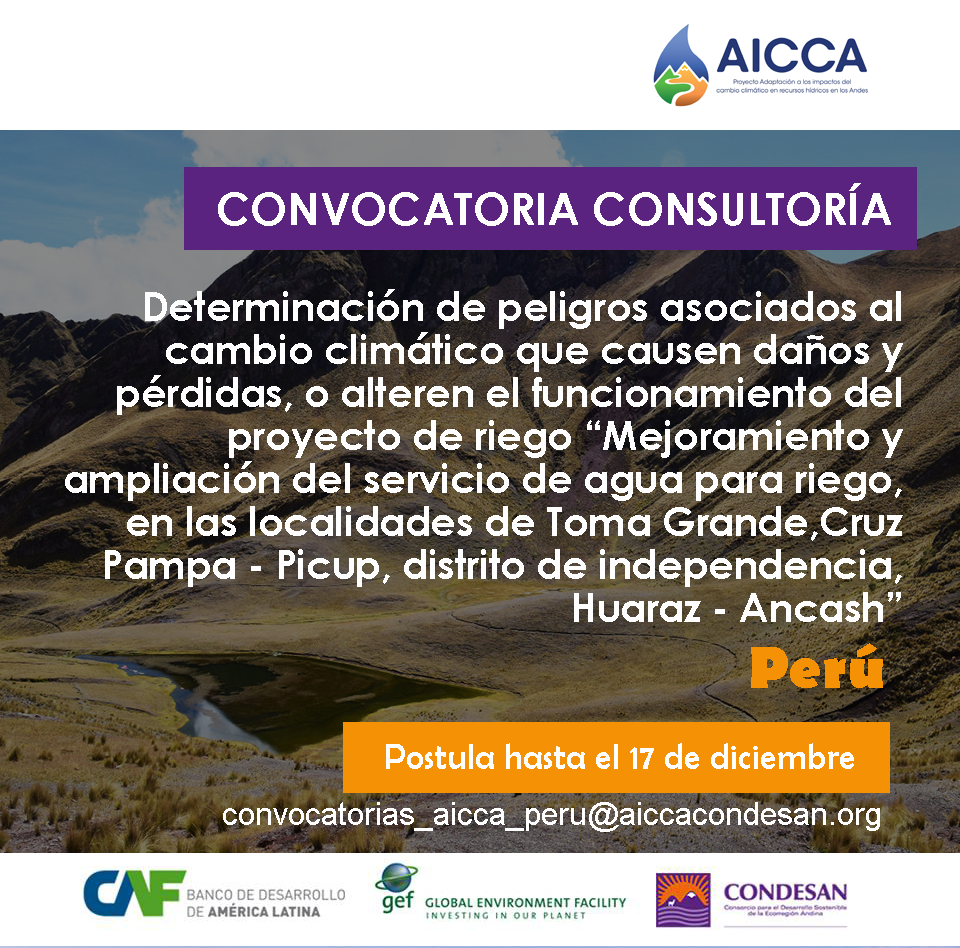 Convocatoria Proyecto AICCA: Consultoría para determinación de peligros – Ancash, Perú