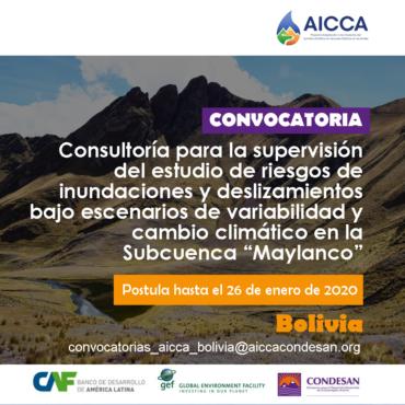 """Convocatoria AICCA: Supervisión de Estudio de riesgos de inundaciones y deslizamientos – Subcuenca """"Maylanco"""" Bolivia"""