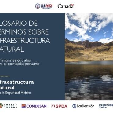 Glosario de Términos sobre Infraestructura Natural – Definiciones para el contexto peruano