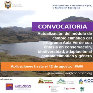 CONVOCATORIA: ACTUALIZACIÓN DEL MÓDULO DE CAMBIO CLIMÁTICO DEL PROGRAMA AULA VERDE CON ÉNFASIS EN CONSERVACIÓN, BIODIVERSIDAD, ADAPTACIÓN AL CAMBIO CLIMÁTICO Y GÉNERO